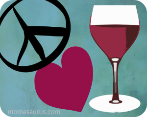 Peace Love & Wine